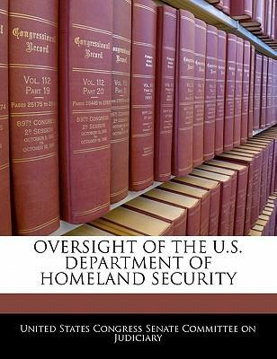 Oversight of the U.S. Department of Homeland Security