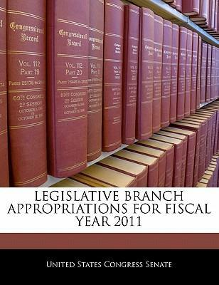 Legislative Branch Appropriations for Fiscal Year 2011