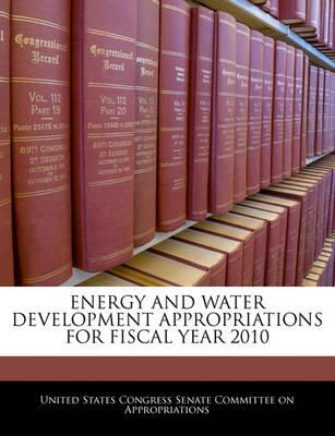 Energy and Water Development Appropriations for Fiscal Year 2010