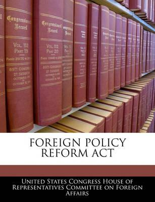 Foreign Policy Reform ACT
