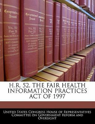 H.R. 52, the Fair Health Information Practices Act of 1997