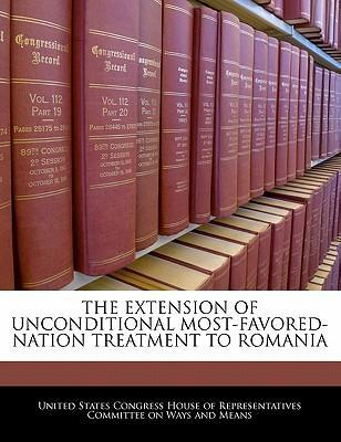The Extension of Unconditional Most-Favored-Nation Treatment to Romania