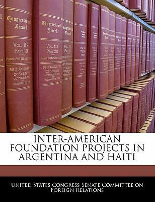 Inter-American Foundation Projects in Argentina and Haiti