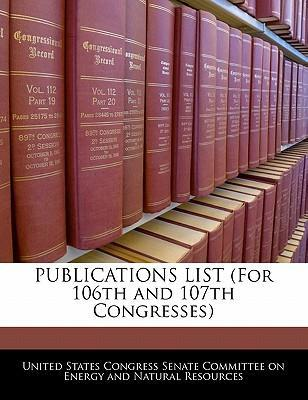 Publications List (for 106th and 107th Congresses)
