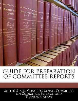 Guide for Preparation of Committee Reports