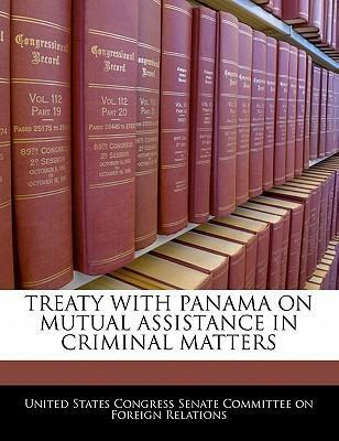 Treaty with Panama on Mutual Assistance in Criminal Matters