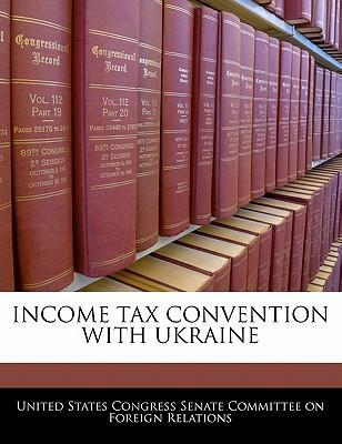 Income Tax Convention with Ukraine