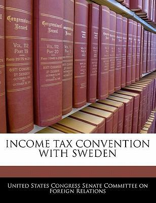 Income Tax Convention with Sweden