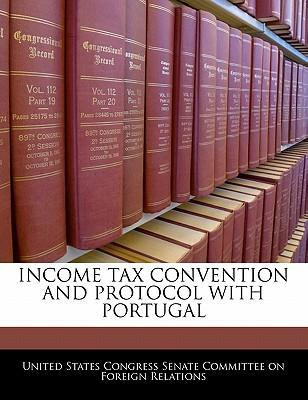 Income Tax Convention and Protocol with Portugal