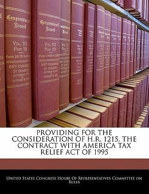 Providing for the Consideration of H.R. 1215, the Contract with America Tax Relief Act of 1995