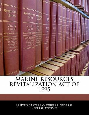 Marine Resources Revitalization Act of 1995