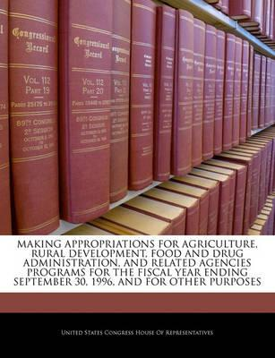 Making Appropriations for Agriculture, Rural Development, Food and Drug Administration, and Related Agencies Programs for the Fiscal Year Ending September 30, 1996, and for Other Purposes