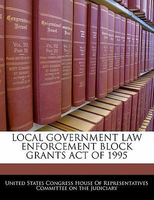 Local Government Law Enforcement Block Grants Act of 1995