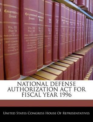National Defense Authorization ACT for Fiscal Year 1996
