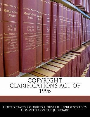 Copyright Clarifications Act of 1996