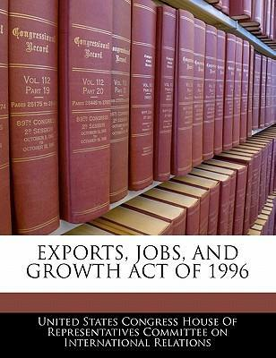 Exports, Jobs, and Growth Act of 1996
