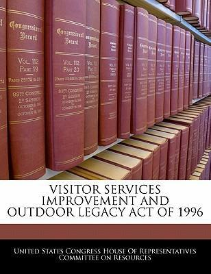 Visitor Services Improvement and Outdoor Legacy Act of 1996