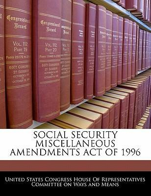 Social Security Miscellaneous Amendments Act of 1996