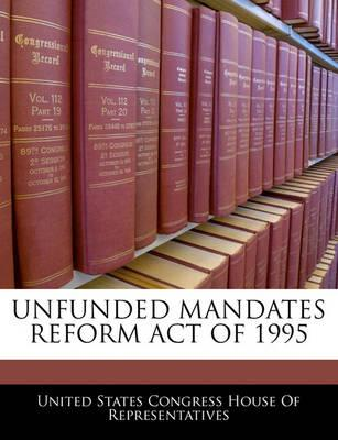Unfunded Mandates Reform Act of 1995