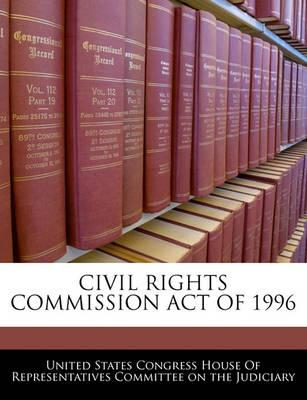Civil Rights Commission Act of 1996