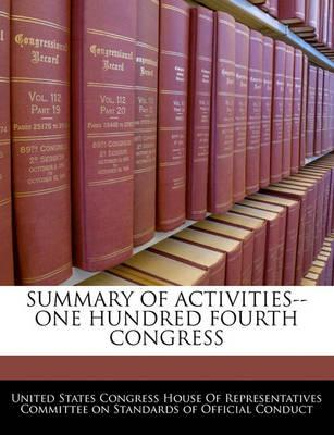 Summary of Activities--One Hundred Fourth Congress