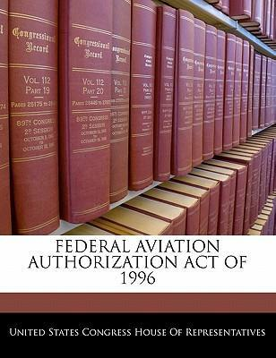 Federal Aviation Authorization Act of 1996