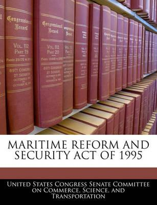 Maritime Reform and Security Act of 1995