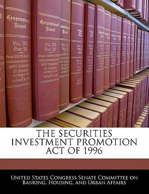 The Securities Investment Promotion Act of 1996