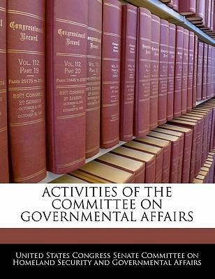 Activities of the Committee on Governmental Affairs