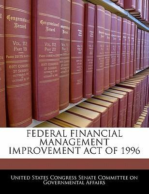 Federal Financial Management Improvement Act of 1996