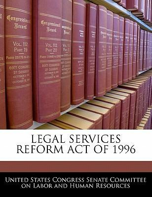 Legal Services Reform Act of 1996