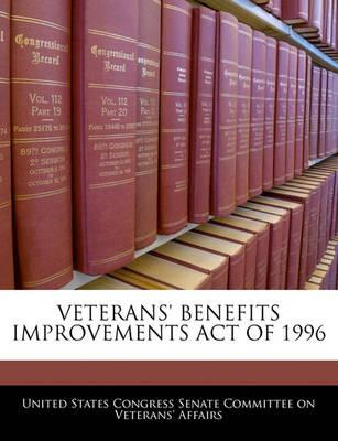 Veterans' Benefits Improvements Act of 1996