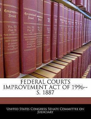 Federal Courts Improvement Act of 1996--S. 1887