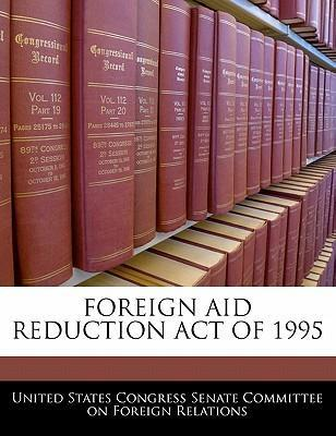 Foreign Aid Reduction Act of 1995