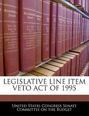 Legislative Line Item Veto Act of 1995