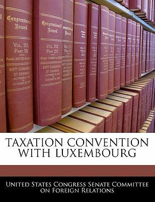 Taxation Convention with Luxembourg