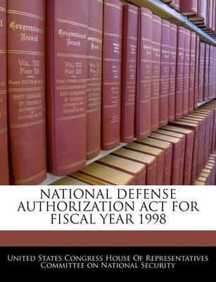 National Defense Authorization ACT for Fiscal Year 1998