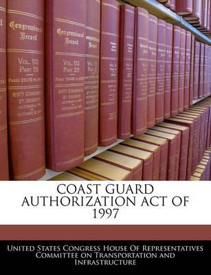 Coast Guard Authorization Act of 1997