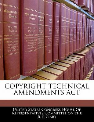 Copyright Technical Amendments ACT