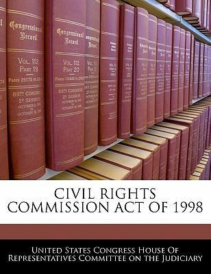 Civil Rights Commission Act of 1998