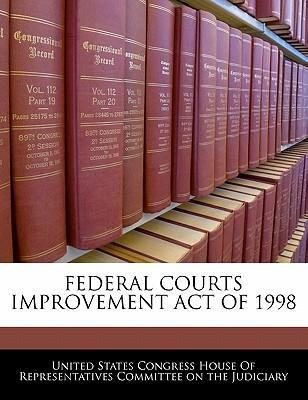Federal Courts Improvement Act of 1998