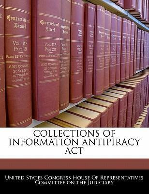 Collections of Information Antipiracy ACT