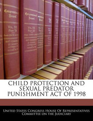 Child Protection and Sexual Predator Punishment Act of 1998