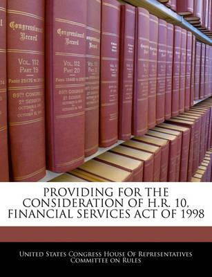 Providing for the Consideration of H.R. 10, Financial Services Act of 1998