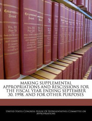 Making Supplemental Appropriations and Rescissions for the Fiscal Year Ending September 30, 1998, and for Other Purposes