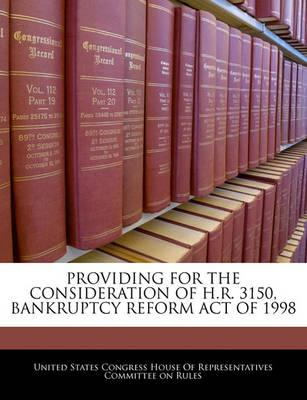 Providing for the Consideration of H.R. 3150, Bankruptcy Reform Act of 1998