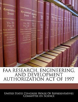 FAA Research, Engineering, and Development Authorization Act of 1997