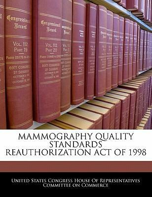 Mammography Quality Standards Reauthorization Act of 1998