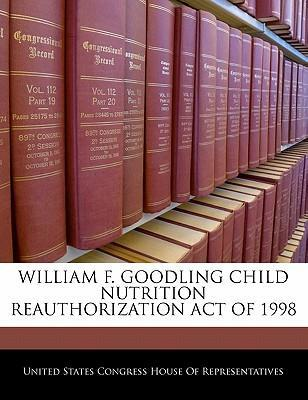 William F. Goodling Child Nutrition Reauthorization Act of 1998