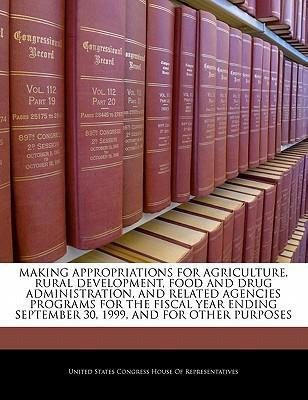 Making Appropriations for Agriculture, Rural Development, Food and Drug Administration, and Related Agencies Programs for the Fiscal Year Ending September 30, 1999, and for Other Purposes